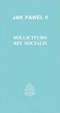 Sollicitudo rei socialis - encyklika J.P.II
