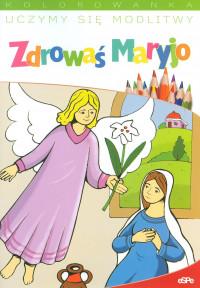 Zdrowaś Maryjo. Uczymy się modlitwy. Kolorowanka
