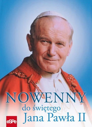 Nowenny do świętego Jana Pawła II