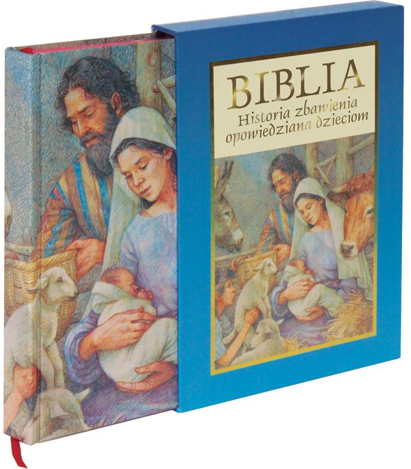 Biblia. Historia zbawienia opowiedziana dzieciom