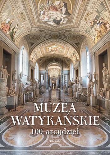 Muzea Watykańskie - 100 Arcydzieł
