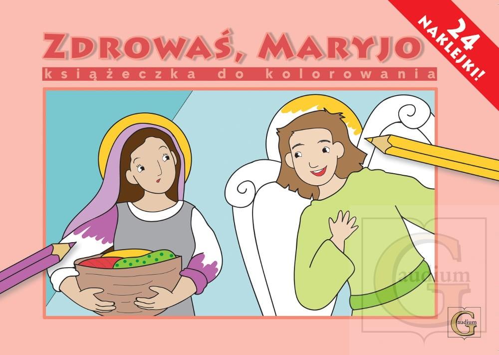 Kolorowanka z naklejkami Zdrowaś Maryjo