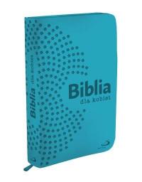 Pismo Święte ST i NT/Edycja/turkusowa z suwakiem/Biblia dla kobiet