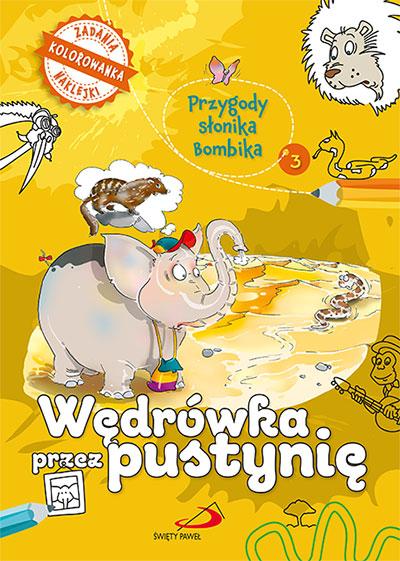 Przygody słonika Bombika - wędrówka przez pustynię (kolorowanka)