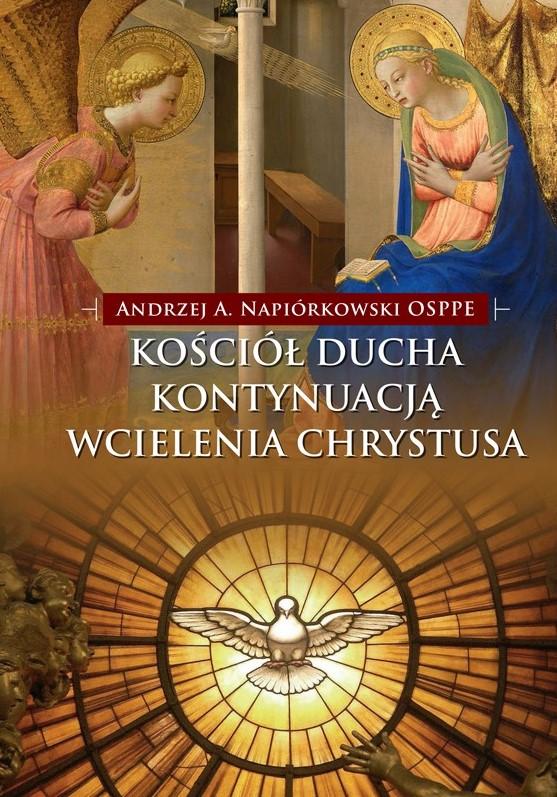 Kościół Ducha kontynuacją wcielenia Chrystusa