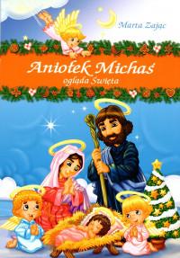 Aniołek Michaś ogląda święta