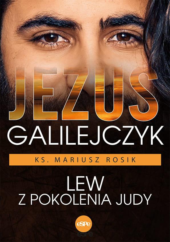 Jezus Galilejczyk, lew z pokolenia Judy