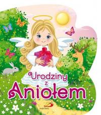 Urodziny z Aniołem