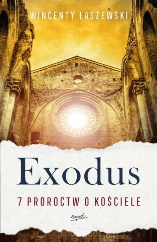 Exodus. 7 proroctw o kościele