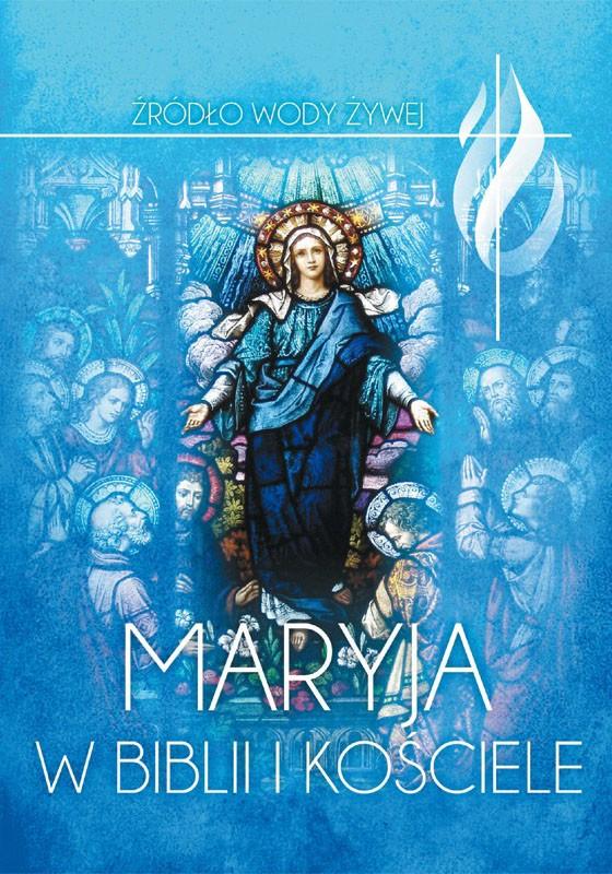 Maryja w Biblii i Kościele