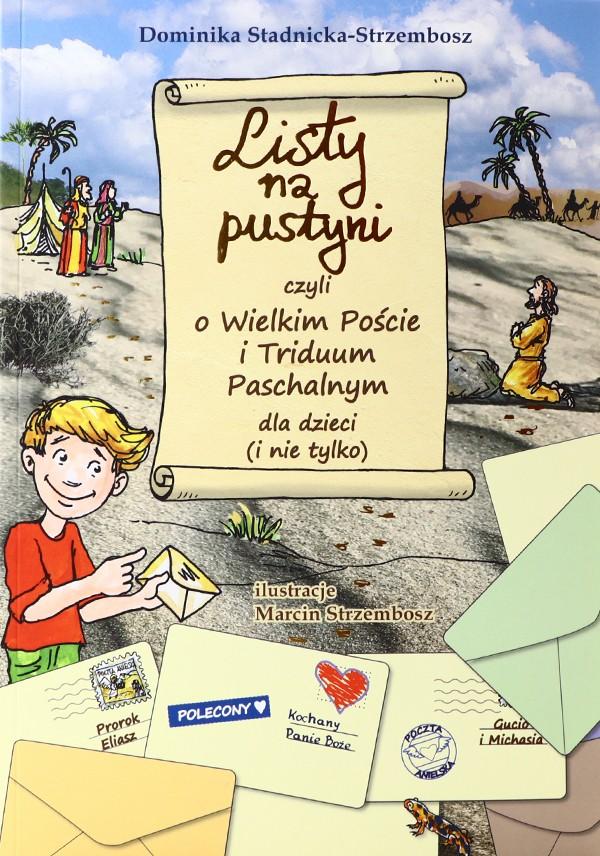 Listy na pustyni czyli o Wielkim Poście i Triduum Paschalnym dla dzieci (i nie tylko)