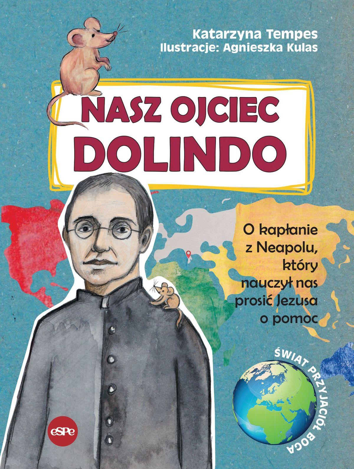 Nasz Ojciec Dolindo. O kapłanie z Neapolu...
