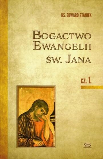 Bogactwo Ewangelii św. Jana 1,2,3