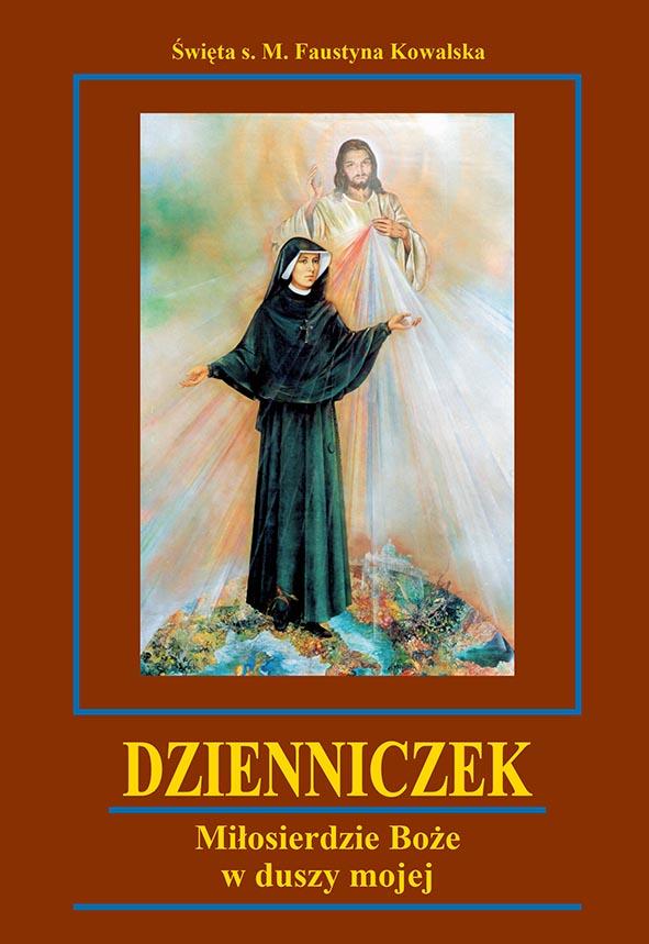 Dzienniczek - święta siostra Faustyna Kowalska / twarda