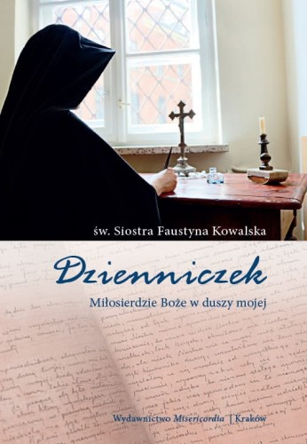 Dzienniczek - św. siostra Faustyna Kowalska / miękka