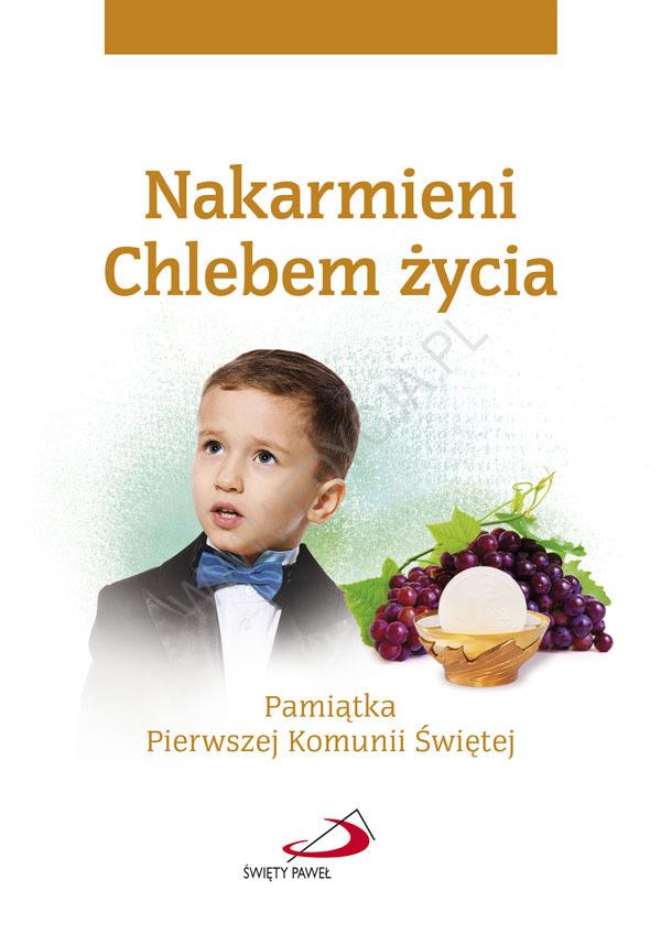 Pamiątka Pierwszej Komunii Świętej. Nakarmieni Chlebem życia / chłopiec