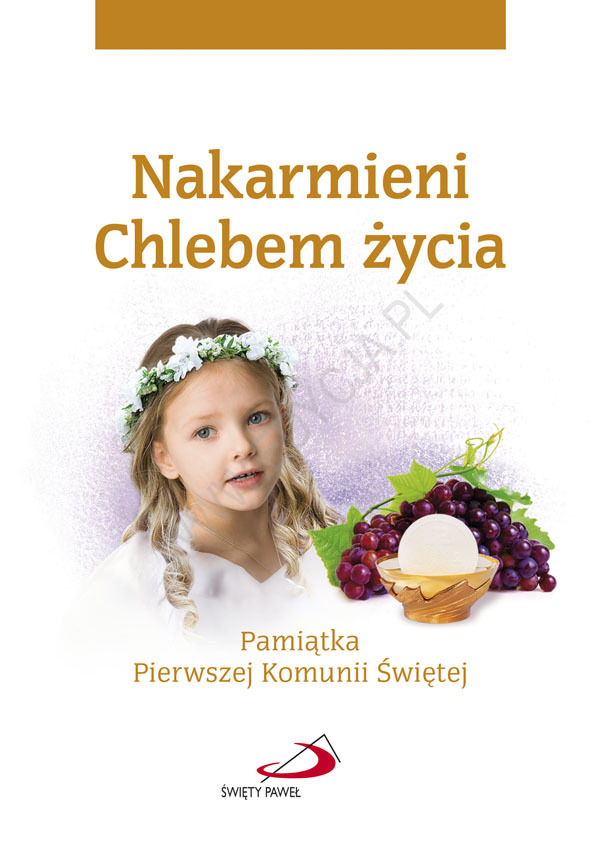 Pamiątka Pierwszej Komunii Świętej. Nakarmieni Chlebem życia/dziewczynka