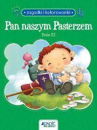 Zagadki i kolorowanki. Pan naszym Pasterzem. Psalm 23