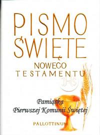 Nowy Testament /Pallottinum/ Obwoluta Kłos/ I Komunia Św.