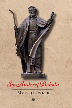 Św. Andrzej Bobola modlitewnik