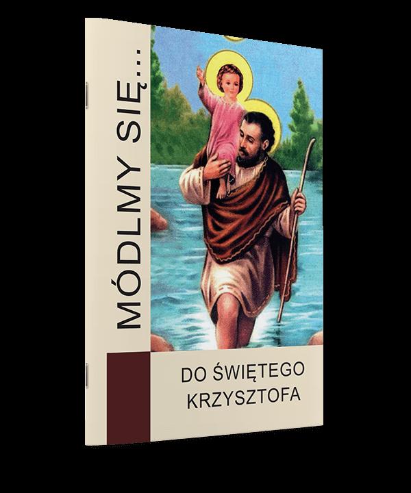 Módlmy się... Do św. Krzysztofa