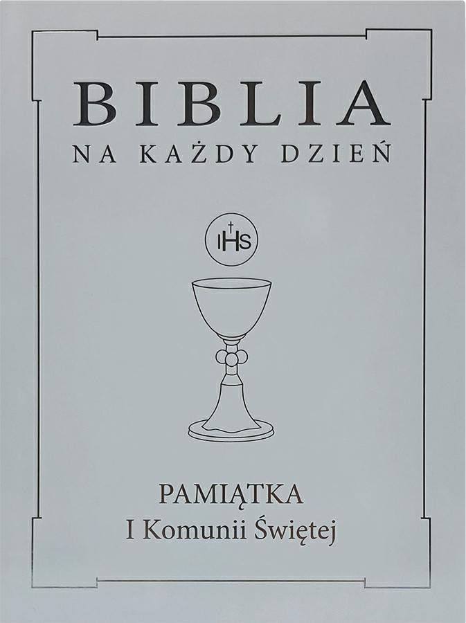 Pismo Święte ST i NT/WDS Sandomierz/ I Komunia Święta/skóra - srebrna