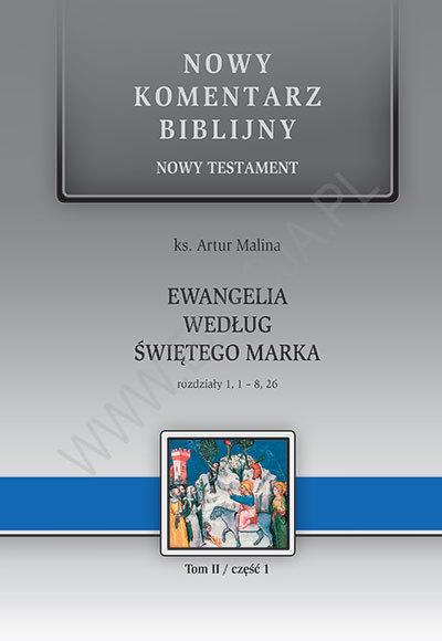 Ewangelia wg św. Marka. NT II (cz.1) Rozdziały 1-8