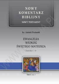Ewangelia wg. św. Mateusza. NT I (cz. 1) Rozdziały 1-13