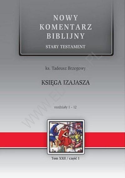 Księga Izajasza. ST XXII (cz. I) Rozdziały 1-12
