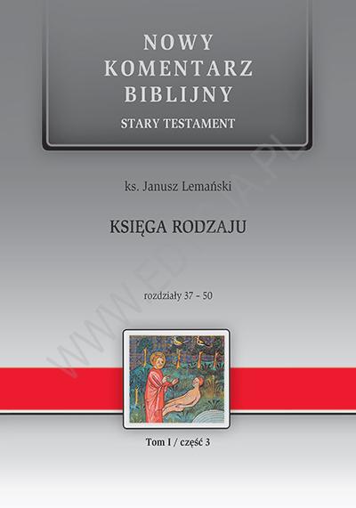 Księga Rodzaju. ST I (cz.III) Rozdziały 37-50