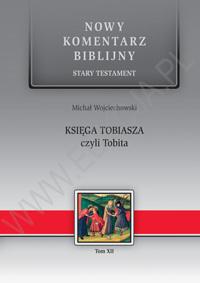 Księga Tobiasza czyli Tobita. ST XII