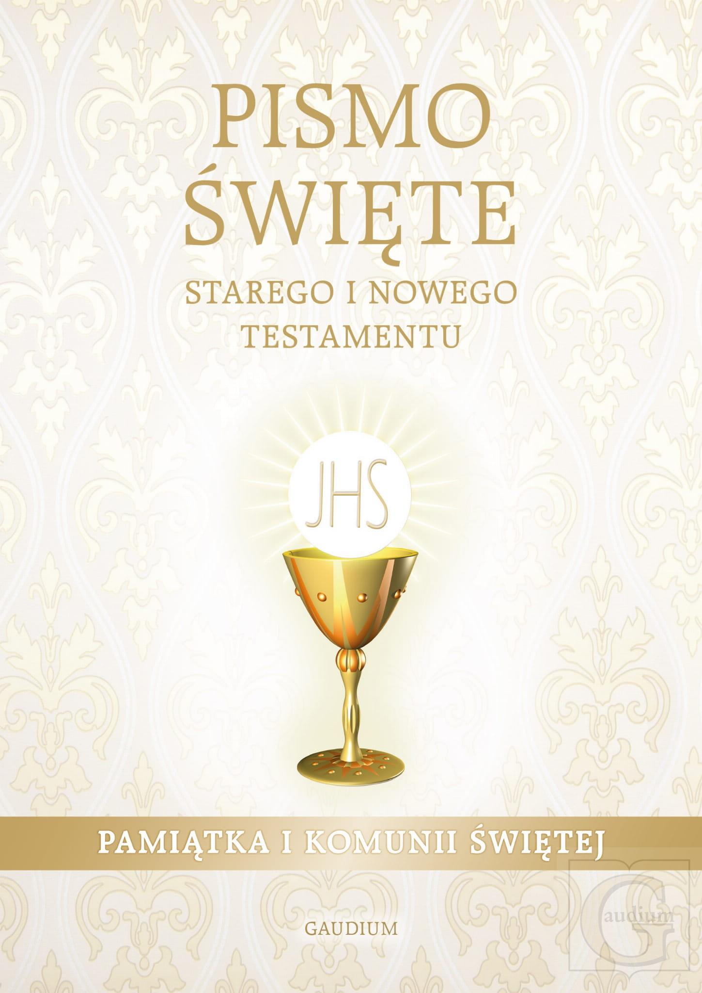 Pismo Święte ST i NT - Pamiątka I Komunii Świetej