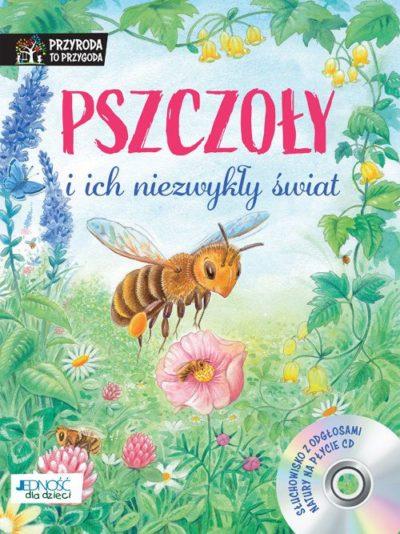 Pszczoły i ich niezwykły świat
