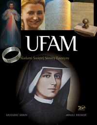 Ufam. Śladami Siostry Faustyny (album)
