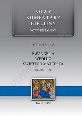Ewangelia według św. Mateusza NT I (cz. 2) Rodziały 14-28