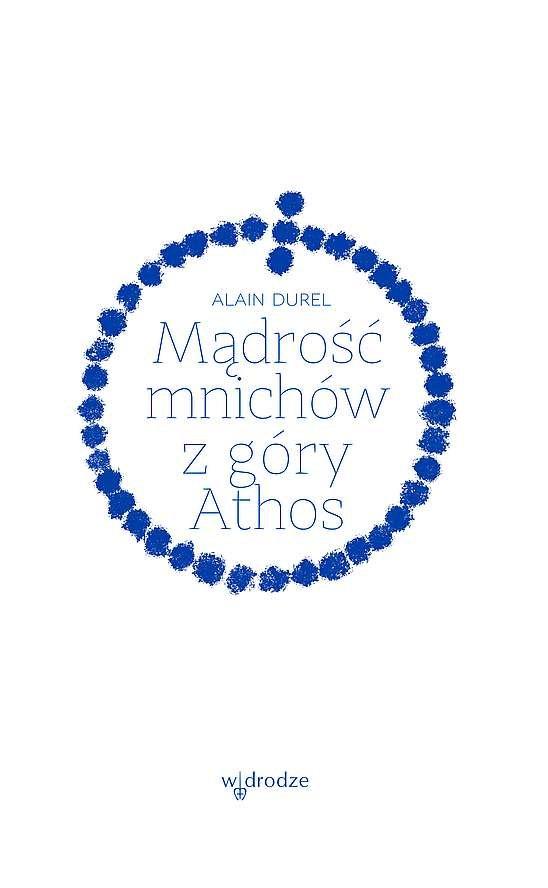 Mądrość mnichów z góry Athos