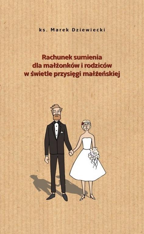 Rachunek sumienia dla małżonków w świetle przysięgi małżeńskiej