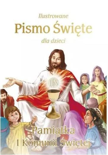Ilustrowane Pismo Św. I Komunia