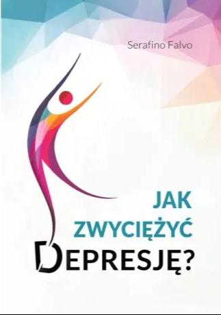 Jak zwyciężyć depresję