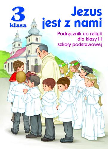 Jezus jest z nami (JEDNOŚĆ kl.III)