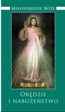 Miłosierdzie Boże Orędzie i nabożeństwo