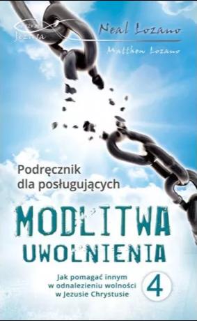 Modlitwa Uwolnienia cz.4