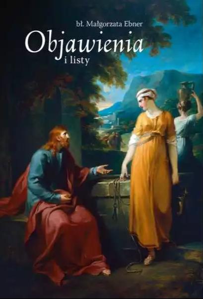Objawienia i listy bł. Małgorzata Ebner