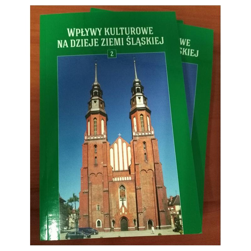 Wpływy Kulturowe na Dzieje ziemi śląskiej