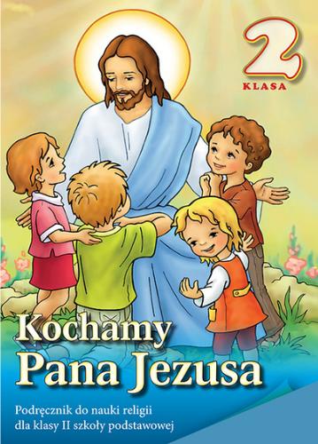 Kochamy Pana Jezusa (WDS - kl.II)
