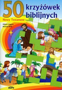 50 krzyżówek biblijnych - Nowy Testament