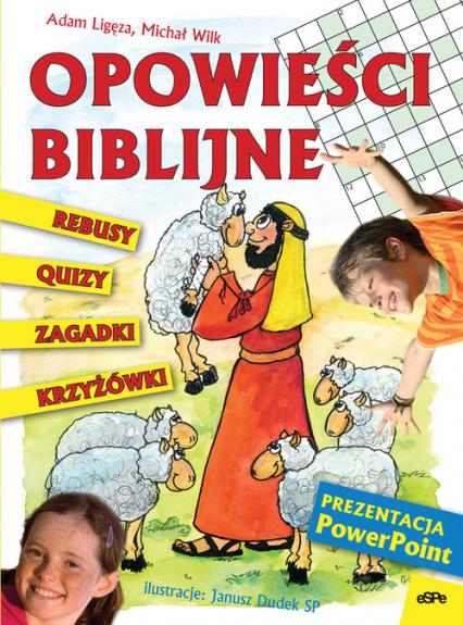 Opowieści biblijne. rebusy, quizy...